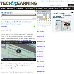- From the Classroom: Best Tech Practice Video of the Week - Using Twitter as a Lifeline