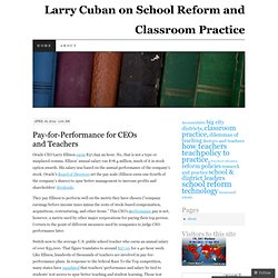 Larry Cuban on School Reform and Classroom Practice | Just another WordPress.com weblog