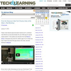 - From the Classroom: Best Tech Practice Video of the Week - iPad Workshop