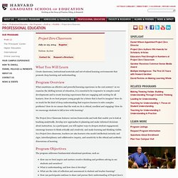 Project Zero Classroom with Programs in Professional Education at the Harvard Graduate School of Education