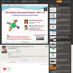 The Global Classroom Project 2011-12 (#GlobalEd11)