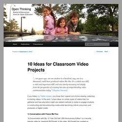 10 Ideas for Classroom Video Projects