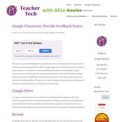 Google Classroom: Provide Feedback Faster - Teacher Tech
