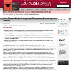 Cell Phones in the (Language) Classroom: Recasting the Debate (EDUCAUSE Quarterly