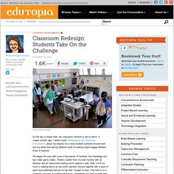 Classroom Redesign: Students Take On the Challenge