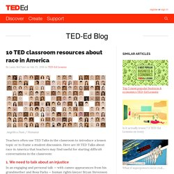 10 TED classroom resources about race in America