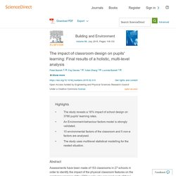 The impact of classroom design on pupils' learning: Final results ofaholistic, multi-level analysis - ScienceDirect