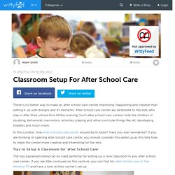 Classroom Setup For After School Care