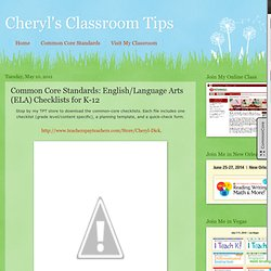 Cheryl's Classroom Tips: ELA Common Core State Standards Checklists