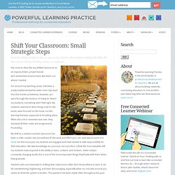 Shift Your Classroom: Small Strategic Steps