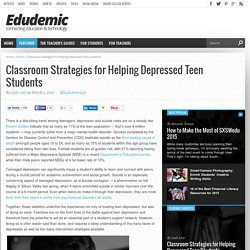 Classroom Strategies for Helping Depressed Teen Students