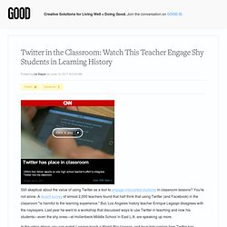 Twitter in the Classroom: Watch This Teacher Engage Shy Students in Learning History - Education