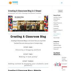 Creating A Classroom Blog in 3 Steps! ⋆ TeachersTuts.com
