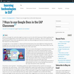 7 Ways to use Google Docs in the EAP Classroom