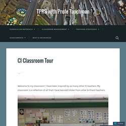 CI Classroom Tour – TPRS with Profe Tauchman