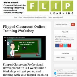 Flipped Classroom Online Workshop, Affordable Professional Development