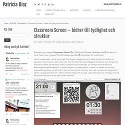 Classroom Screen – bidrar till tydlighet och struktur