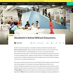 Stockholm's School Without Classrooms