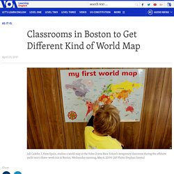 Classrooms in Boston to Get Different Kind of World Map