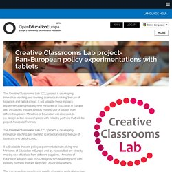 Creative Classrooms Lab project- Pan-European policy experimentations with tablets
