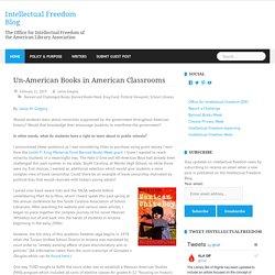 Un-American Books in American Classrooms - Intellectual Freedom Blog