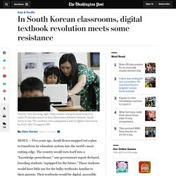 In South Korean classrooms, digital textbook revolution meets some resistance