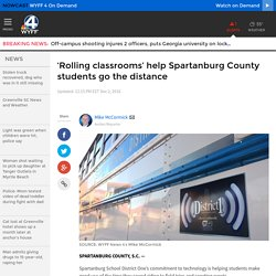 'Rolling classrooms' help Spartanburg County students go the distance