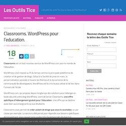 Classrooms. WordPress pour l'education. – Les Outils Tice