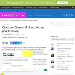 ClassroomScreen. Un fond d'écran pour la classe
