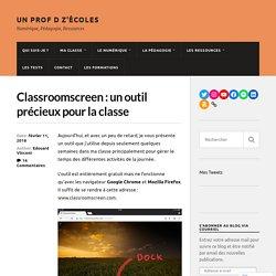 Classroomscreen : un outil précieux pour la classe