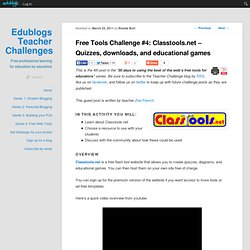 4: Classtools.net – Quizzes, downloads, and educational games | Teacher Challenge
