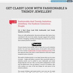 Fashionable & Trendy Imitation Jewelry Tumblr