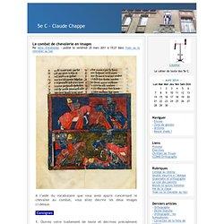 5e C - Claude Chappe - Le combat de chevalerie en images