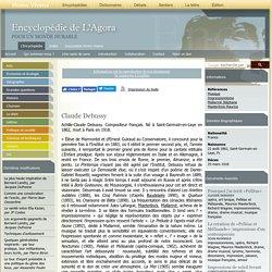 Claude Debussy : Biographie - agora.qc.ca