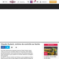 Claude Guéant, victime de contrôle au faciès
