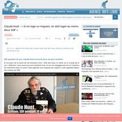 """Claude Huet : """"Si on loge un migrant, on doit loger au moins deux SDF"""""""