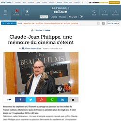 Claude-Jean Philippe, une mémoire du cinéma s'éteint