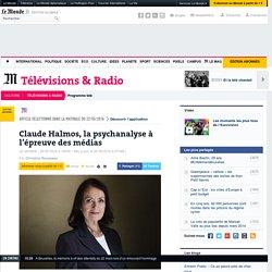 Claude Halmos, la psychanalyse à l'épreuve des médias