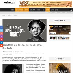 Claudette Colvin: Arrested nine months before Rosa Parks