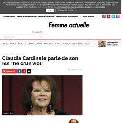 """Claudia Cardinale parle de son fils """"né d'un viol"""""""