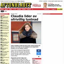 Claudia lider av ofrivillig tystnad