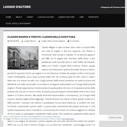 Claudio Magris e Trieste: i luoghi della scrittura – LUOGHI D'AUTORE