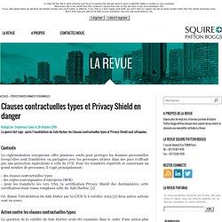 Clauses contractuelles types et Privacy Shield en danger