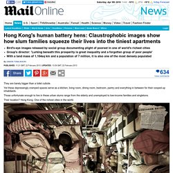 Hong Kong's human battery hens: Claustrophobic images show how slum families squeeze their lives into the tiniest apartments