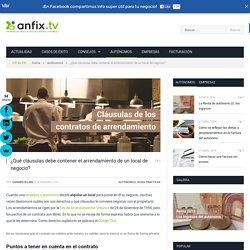 ¿Qué cláusulas debe contener el arrendamiento de un local de negocio? - anfix.tv