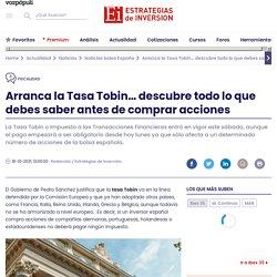 Tasa Tobin: claves del impuesto y exenciones de la tasa Tobin