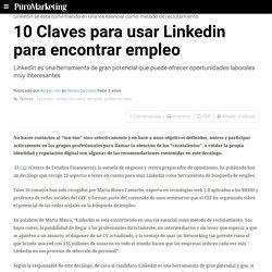10 Claves para usar Linkedin para encontrar empleo
