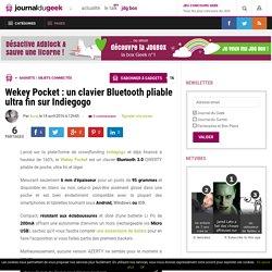 Wekey Pocket : un clavier Bluetooth pliable ultra fin sur Indiegogo