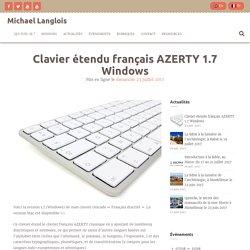 Clavier étendu français AZERTY 1.7 Windows – Michael Langlois
