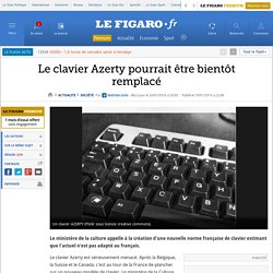 Le clavier Azerty pourrait être bientôt remplacé